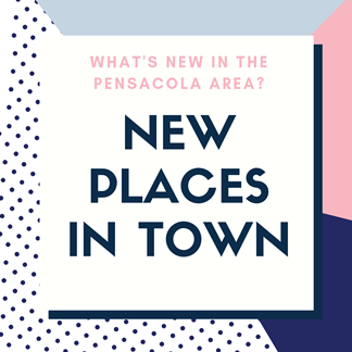 New places in Pensacola area